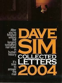 Dave Sim Collected Letters 2004 by Dave Sim
