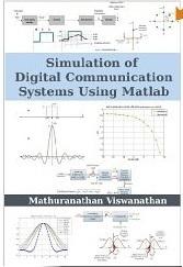 Simulation of Digital Communication Systems using Matlab