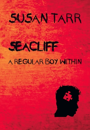 Ebook Seacliff, a Regular Boy Within by Susan Tarr DOC!