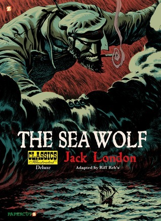 The Sea-Wolf (Classics Illustrated Deluxe #11)