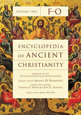 Encyclopedia of Ancient Christianity, Vol. 2. F-O (ePUB)