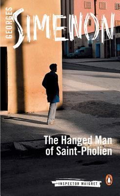 The Hanged Man of Saint-Pholien (Maigret, #4)