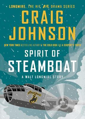 Spirit of Steamboat (Walt Longmire, #9.1)