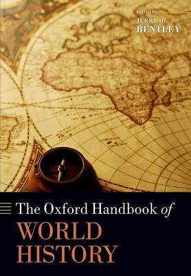 The oxford handbook of world history by jerry h bentley 18118224 gumiabroncs Images