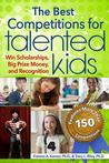 Best Competitions for Talented Kids: Win Scholarships, Big Prize Money, and Recognition (Revised)
