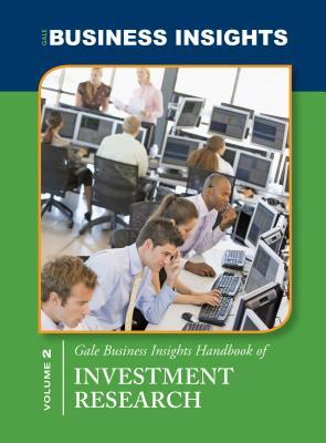 Gale Business Insights Handbook of Investment Research