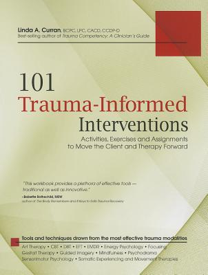 101 Clinical Interventions for Trauma: Activities & Worksheets for Moving Your Client and Therapy Forward Descargas gratuitas de libros en espanol