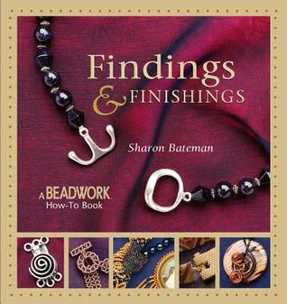 Findings & Finishings by Sharon Bateman