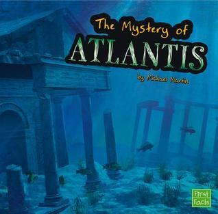 The Unsolved Mystery of Atlantis por Michael Martin EPUB PDF