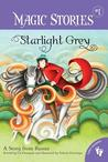 Starlight Grey: A Story from Russia