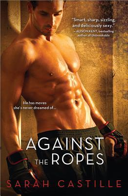 Against the Ropes (Redemption, #1)