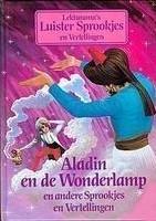 Aladin en de Wonderlamp en andere sprookjes en vertellingen