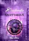 Sagittarius (Cinderella, #3)