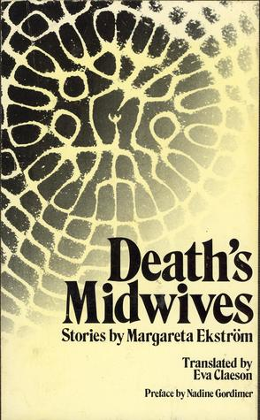 Death's Midwives: Stories
