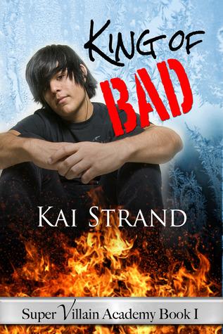 King of Bad by Kai Strand