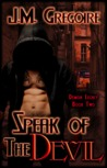 Speak of the Devil (Demon Legacy #2)
