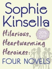 Hilarious, Heartwarming Heroines: Four Novels: Can You Keep a Secret?, The Undomestic Goddess, Remember Me?, Twenties Girl