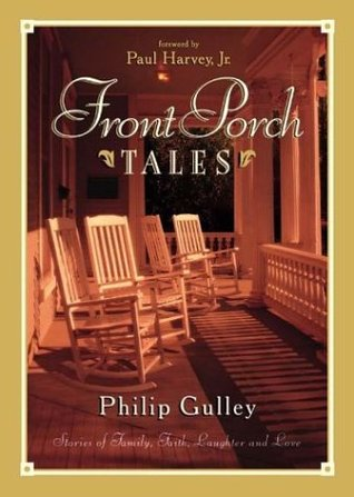 Front Porch Tales by Philip Gulley