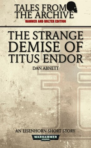 The Strange Demise of Titus Endor