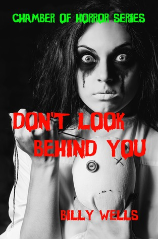 Don't Look Behind You-A Collection of Horror Chamber of Horror