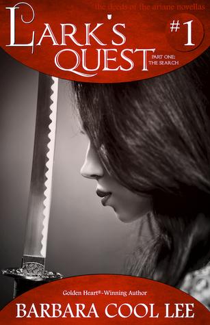 Lark's Quest (The Deeds of the Ariane Novellas, #1)