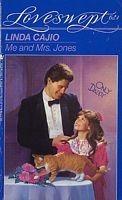 Me and Mrs. Jones by Linda Cajio