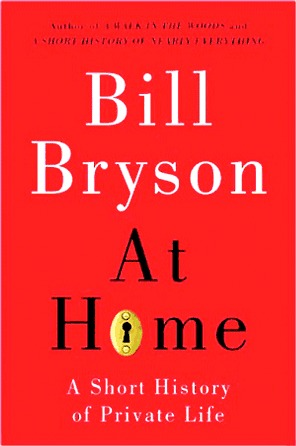 At Home: A Short History of Private Life (Hardcover)