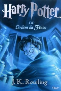 Harry Potter e a Ordem da Fênix (Harry Potter, #5)