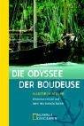 Die Odyssee der Boudeuse.Abenteuerreisen auf einer Hochseedschunke