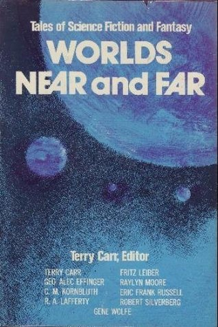Worlds Near and Far: Nine Stories of Science Fiction & Fantasy
