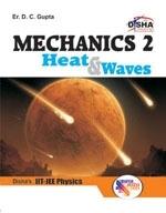 Mechanics 2, Heat and Waves for IIT-JEE