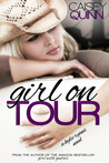 Girl on Tour by Caisey Quinn