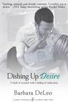 Dishing Up Desire
