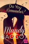 Do You Remember? by Mandy Baggot