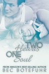 Two Hearts, One Soul (Soul, #2)