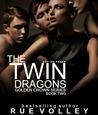 The Twin Dragons (Golden Crown, #2)