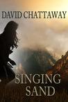 Singing Sand (The Singing Sand Story, #1)