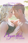 Desperation of Love (Of Love, #2)