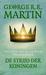 De strijd der koningen by George R.R. Martin