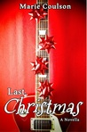 Last Christmas (Bound Together, #1.5)