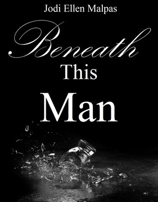 Beneath this man this man 2 by jodi ellen malpas 18149927 fandeluxe Image collections