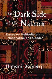 the dark side of the nation essays on multiculturalism  192805