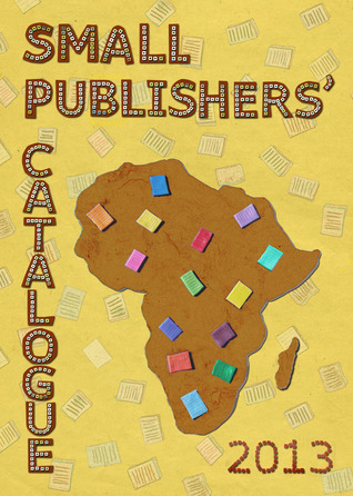 Small Publishers' Catalogue: Africa, 2013
