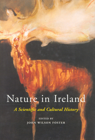 Nature in Ireland: A Scientific and Cultural History