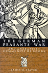 The German Peasants' War and Anabaptist Community of Goods