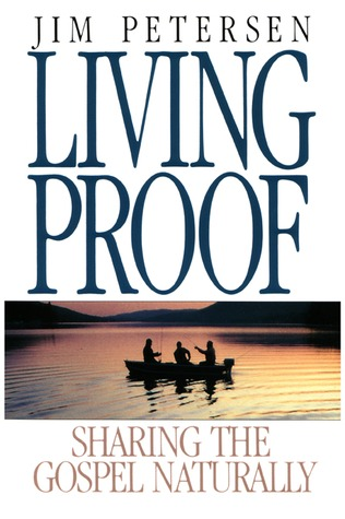 living-proof-sharing-the-gospel-naturally