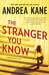 The Stranger You Know (Forensic Instincts #3) by Andrea Kane