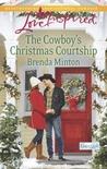 The Cowboy's Christmas Courtship (Cooper Creek, #6)