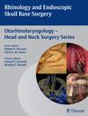 Rhinology and Endoscopic Skull Base Surgery