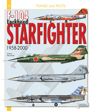 F-104 Lockheed Starfighter: From 1958 to 2000